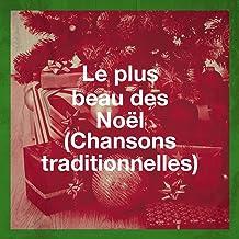 Le plus beau des Noël (Chansons traditionnelles)