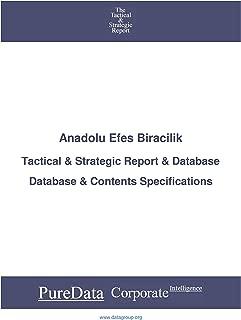 Anadolu Efes Biracilik: Tactical & Strategic Database Specifications - Frankfurt perspectives (Tactical & Strategic - Germany Book 479)