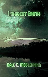 Innocent Earth (Awakening Earth trilogy Book 1)