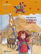 Todo sobre los antiguos egipcios (Kika Superbruja: Todo sobre / Kika SuperWitch: All About) (Spanish Edition)