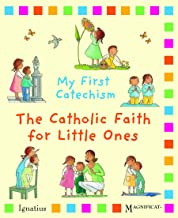 My First Catechsim: The Catholic Faith for Little Ones