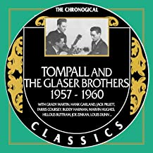 Tompall and the Glaser Brothers - Chronological Classics 1957-1960
