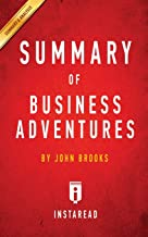 Summary of Business Adventures: by John Brooks   Includes Analysis