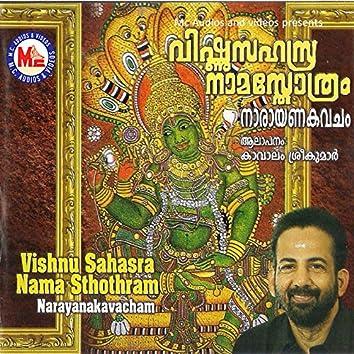 Vishnu Sahasranaama Sthothram and Narayana Kavacham