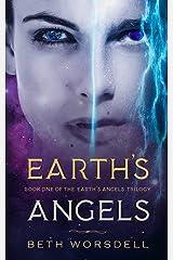 Earth's Angels: YA Edition (The Earth's Angels Trilogy YA editions) ペーパーバック