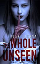 The whole unseen (English Edition)