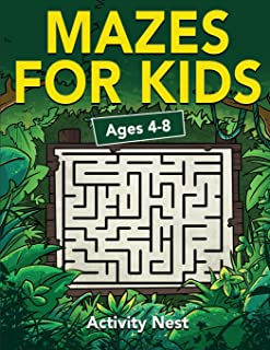 Mazes For Kids Ages 4-8: Maze Activity Book   4-6, 6-8   Workbook for Games, Puzzles, and Problem-Solving: Maze Activity B...