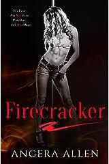 FIRECRACKER Kindle Edition