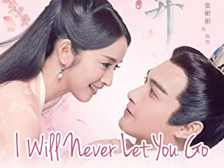 I Will Never Let You Go - Season 1