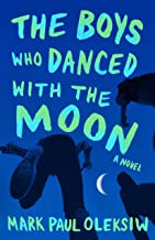 The Boys Who Danced With The Moon
