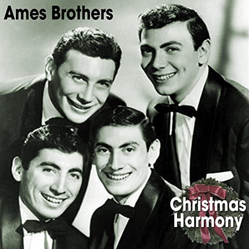 Christmas Harmony Movie.Christmas Harmony By The Ames Brothers On Amazon Music