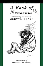 A Book of Nonsense: Poems and Drawings by the Author of the Gormenghast Trilogy (Peter Owen Modern Classic)