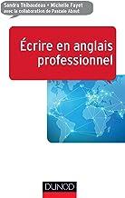 Ecrire en anglais professionnel (Efficacité professionnelle)