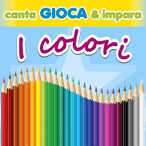 Un mondo a colori by Le mele canterine on Amazon Music