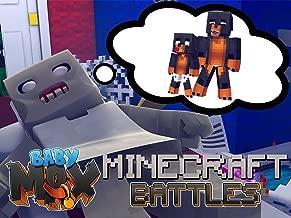 Clip: Baby Max - Minecraft Battles