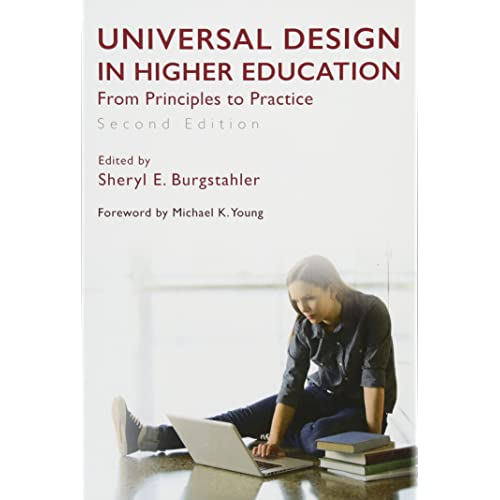 Universal Design In Higher Education Second Edition From Principles To Practice Burgstahler Sheryl E Young Michael K 9781612508160 Amazon Com Books
