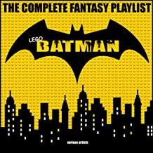 Lego Batman - The Complete Fantasy Playlist