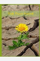 Daily Prayer Journal: Yellow Flower in the Desert Christian Notebook Paperback