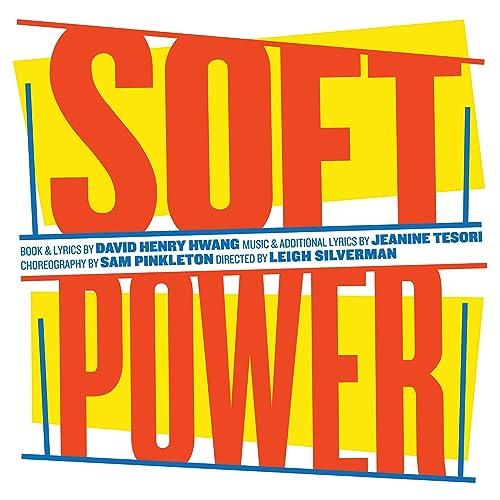 Soft Power (Original Cast Recording) [Explicit]