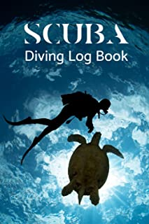 Marine Conservationist Scuba Diving Log Book: Track & Record 100 Dives, Beautiful Sea Turtles Dive Log Book Pages for Scub...