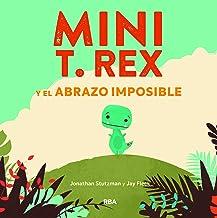 Mini T. Rex y el abrazo imposible (COFRE ENCANTADO) (Spanish Edition)