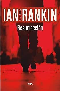 Resurrección: Serie John Rebus XIII (NOVELA POLICÍACA BIB) (Spanish Edition)