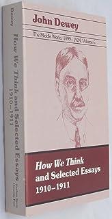 Mejor John Dewey How We Think 1910