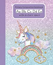 Unicorn Primary Composition Notebook with Picture Space: Handwriting Practice Paper Dashed Midline Draw and Write Story Bo...