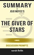 Summary of The Giver of Stars: A Novel by Jojo Moyes - Discussion Prompts