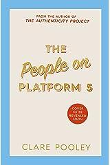 The People on Platform 5 Kindle Edition