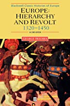 Europe: Hierarchy and Revolt: 1320–1450
