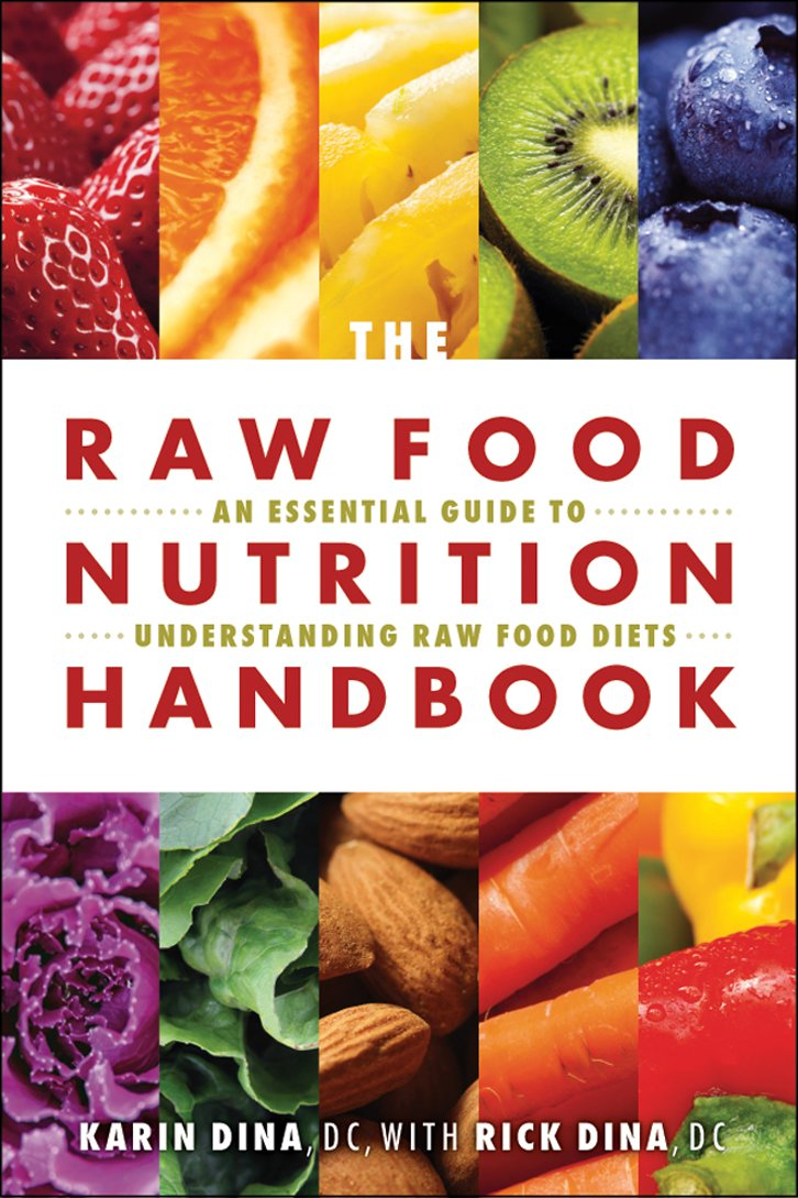 Image OfRaw Food Nutrition Handbook, The: An Essential Guide To Understanding Raw Food Diets (English Edition)