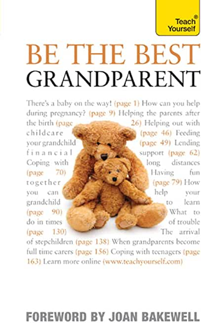 Be the Best Grandparent: The authoritative practical guide for every grandparent (Teach Yourself) (English Edition)