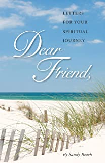 Dear Friend: Letters for Your Spiritual Journey (Volume 1)