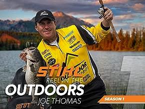 STIHL Reel in the Outdoors with Joe Thomas - Season 1