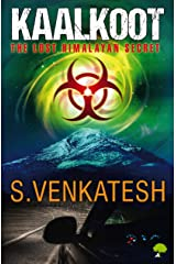 KaalKoot: The Lost Himalayan Secret Kindle Edition