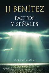 """Pactos y señales: """"Casi"""" unas memorias (Biblioteca J. J. Benítez) Versión Kindle"""