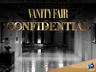 Vanity Fair Confidential Season 1