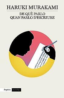 De què parlo quan parlo d'escriure (Catalan Edition