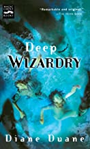 Deep Wizardry: The Second Book in the Young Wizards Series