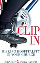 Clip In: Risking Hospitality in Your Church