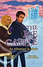 The Ice Castle: An Adventure in Music (English Edition)