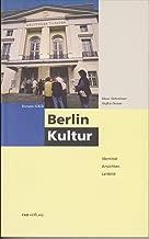 Berlin Kultur: Identität, Ansichten, Leitbilder (Forum GKB) (German Edition)