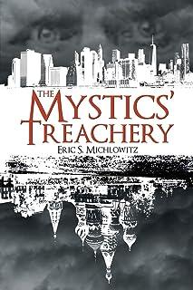 The Mystics' Treachery