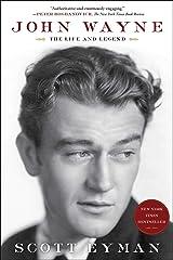 John Wayne: The Life and Legend Kindle Edition