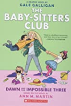 Dawn and the Impossible Three (The Baby-sitters Club Graphic Novel #5): A Graphix Book (The Baby-Sitters Club Graphix) PDF