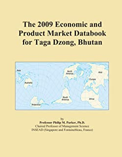 The 2009 Economic and Product Market Databook for Taga Dzong, Bhutan