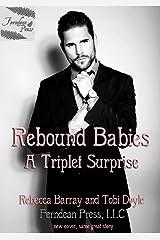 Rebound Babies (Rebound Baby Book 3) Kindle Edition