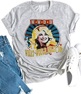 Women Vintage Graphic Tees What Would Dolly Do Funny Country Music T Shirt Summer Casual Band Shirt Tops Blouse