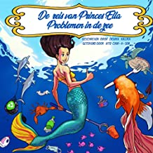 De reis van Prinses Ella: Problemen in de zee